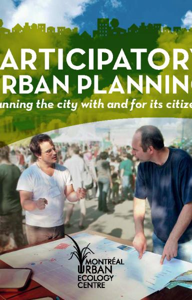 Participatory urban planning. Planning the city with and for its citizens.
